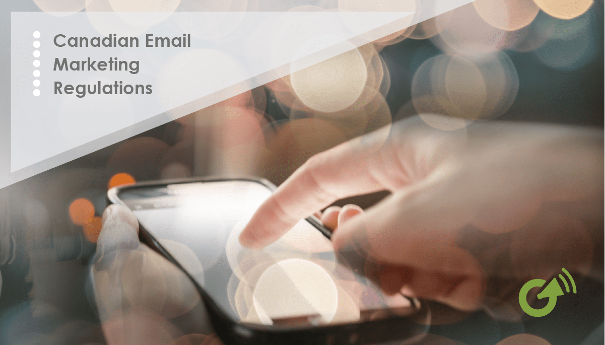 CASL Email Marketing Regulations 2017