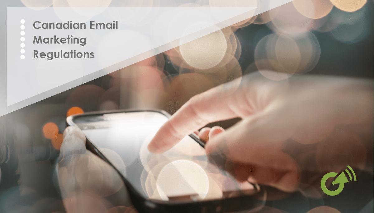 CASL Email Marketing Regulations 2017